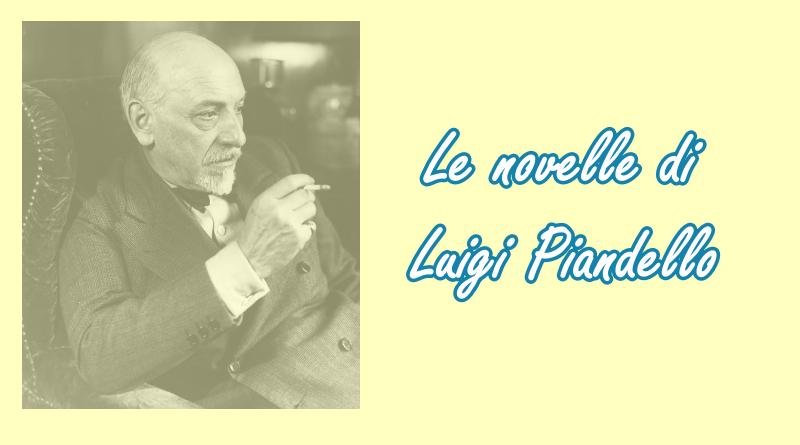 Le novelle di Luigi Pirandello