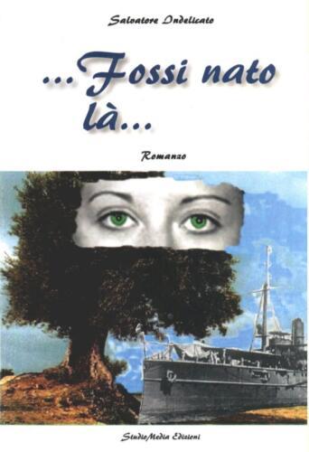 Salvatore Indelicato Fossi nato la